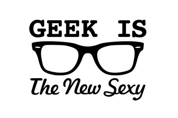 geek é o novo sexy
